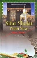 Sifat Sholat Nabi Shollallaah 'alaih Wa Sallam